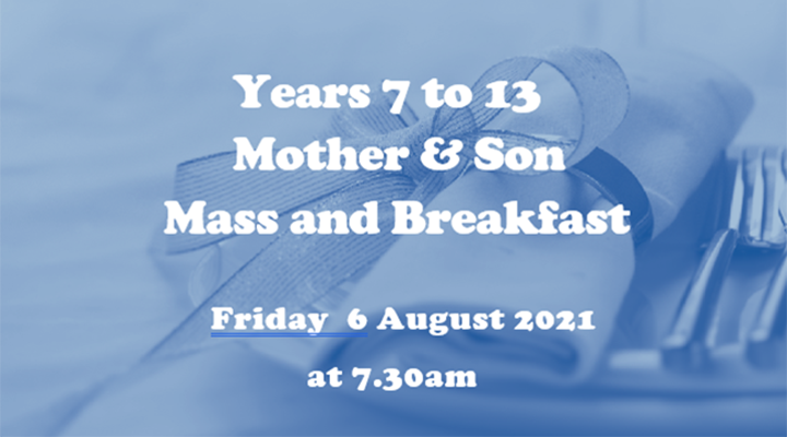 Mother and Son Mass & Breakfast